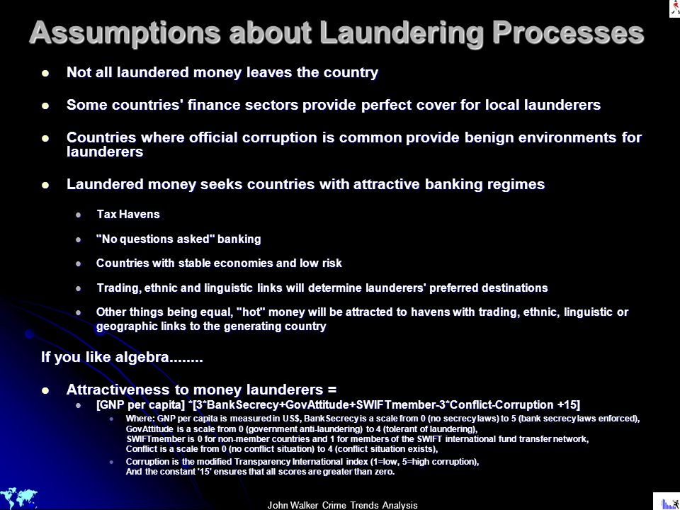 Assumptions about Laundering Processes