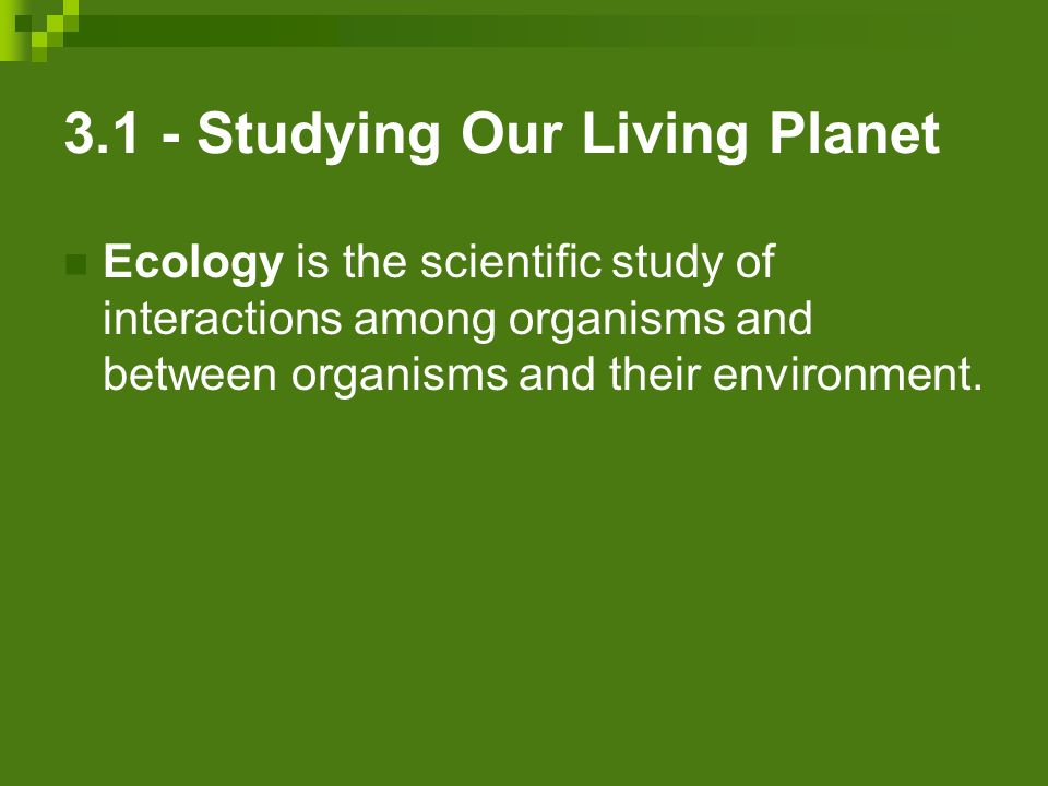 3.1 - Studying Our Living Planet