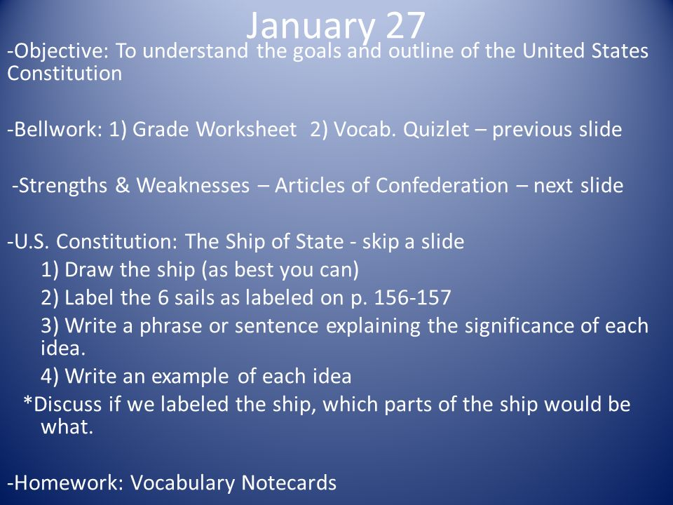 January 27 Objective To Understand The Goals And Outline Of The United States Cons Ution