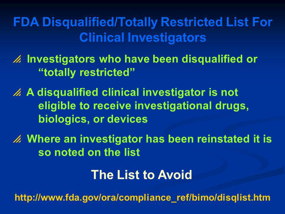 FDA Disqualified/Totally Restricted List For Clinical Investigators
