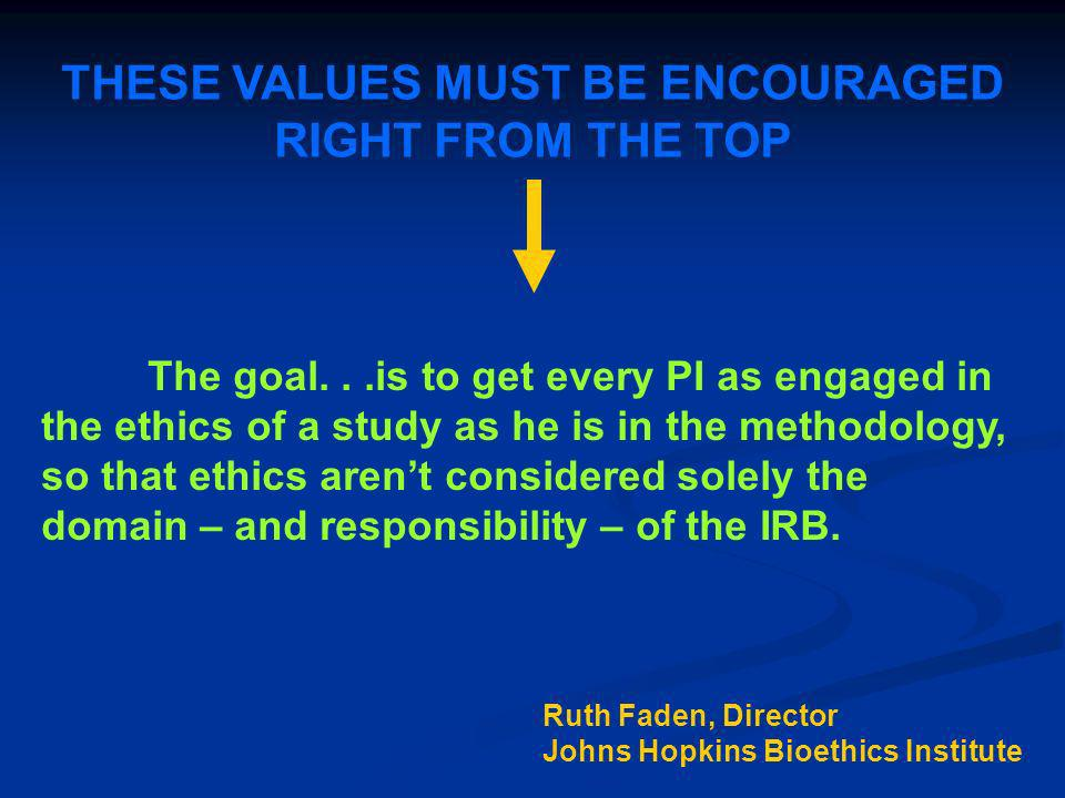 THESE VALUES MUST BE ENCOURAGED