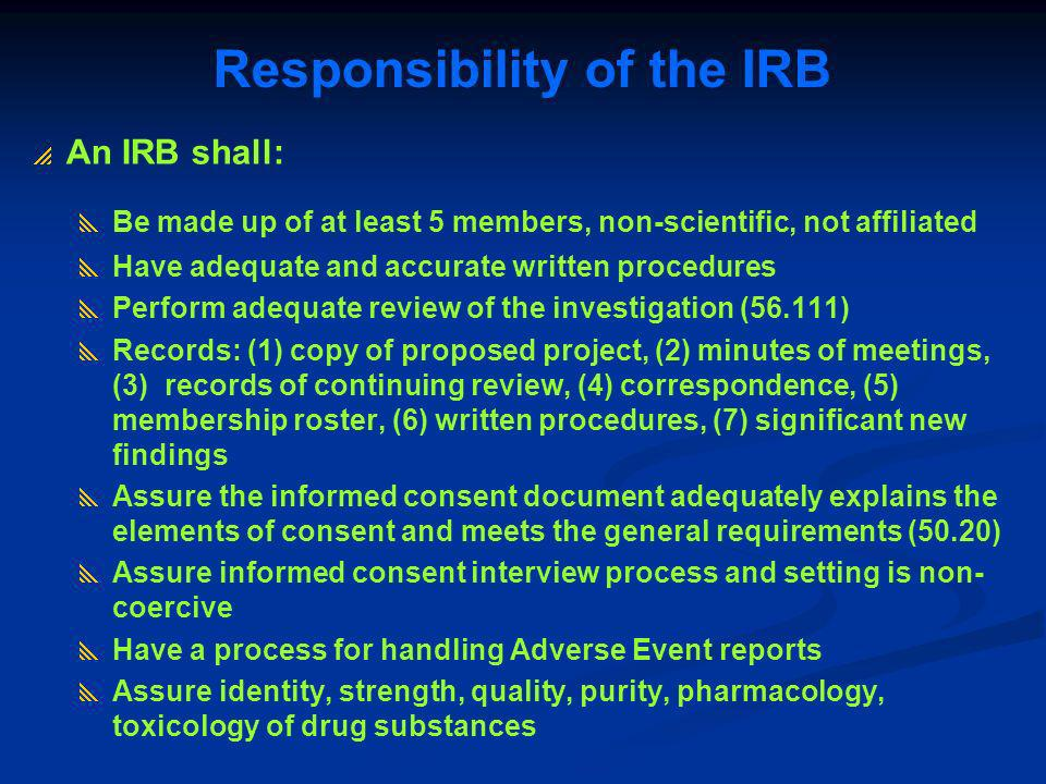 Responsibility of the IRB