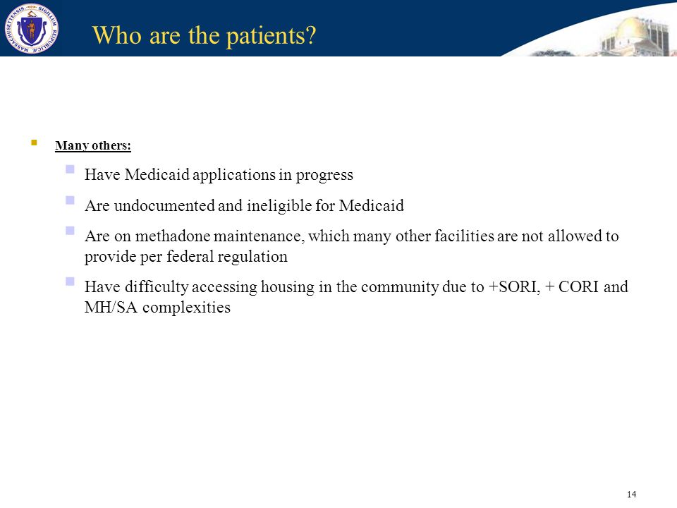 Who are the patients Have Medicaid applications in progress