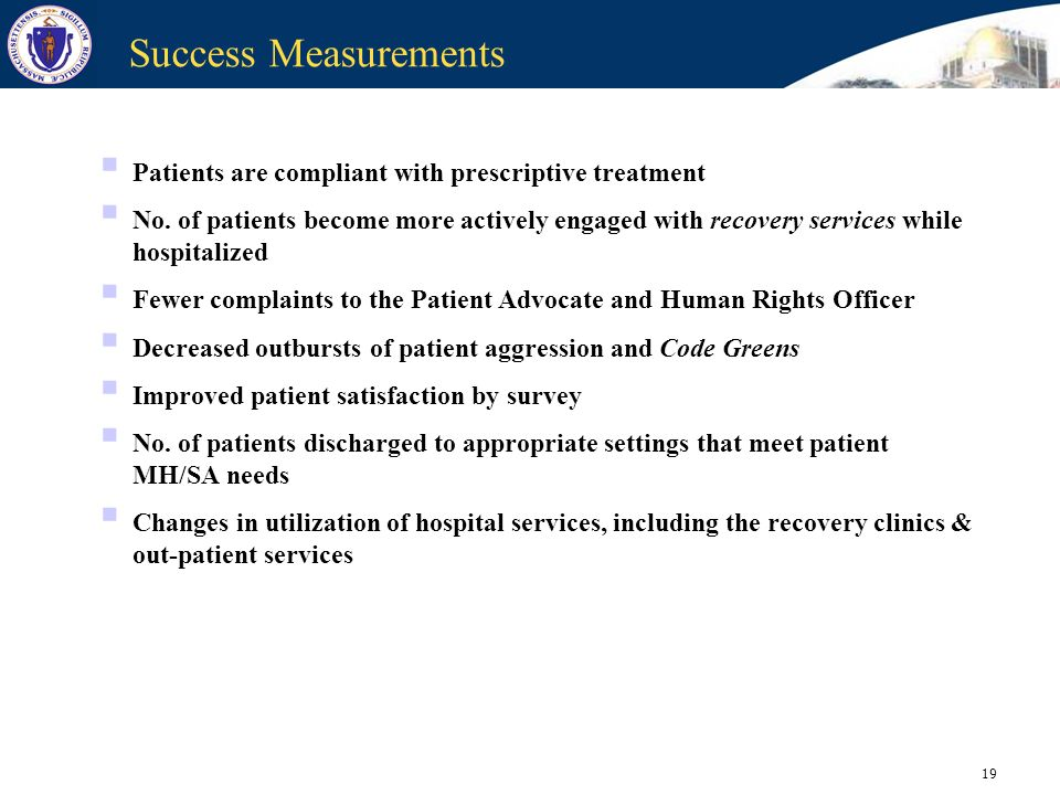 Success Measurements Patients are compliant with prescriptive treatment.