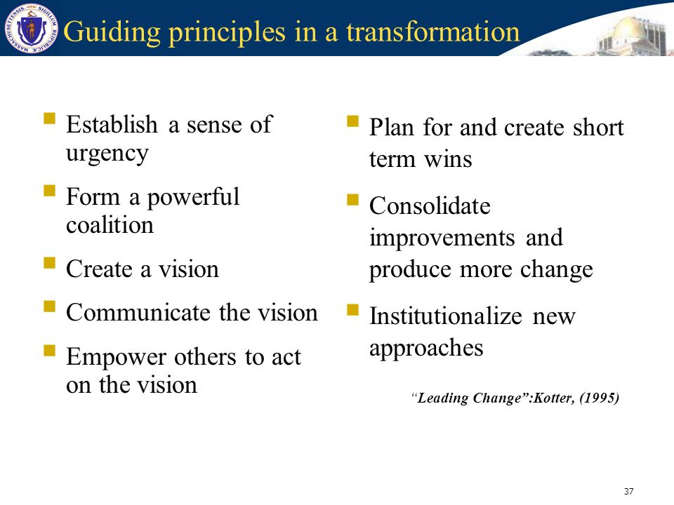 Guiding principles in a transformation
