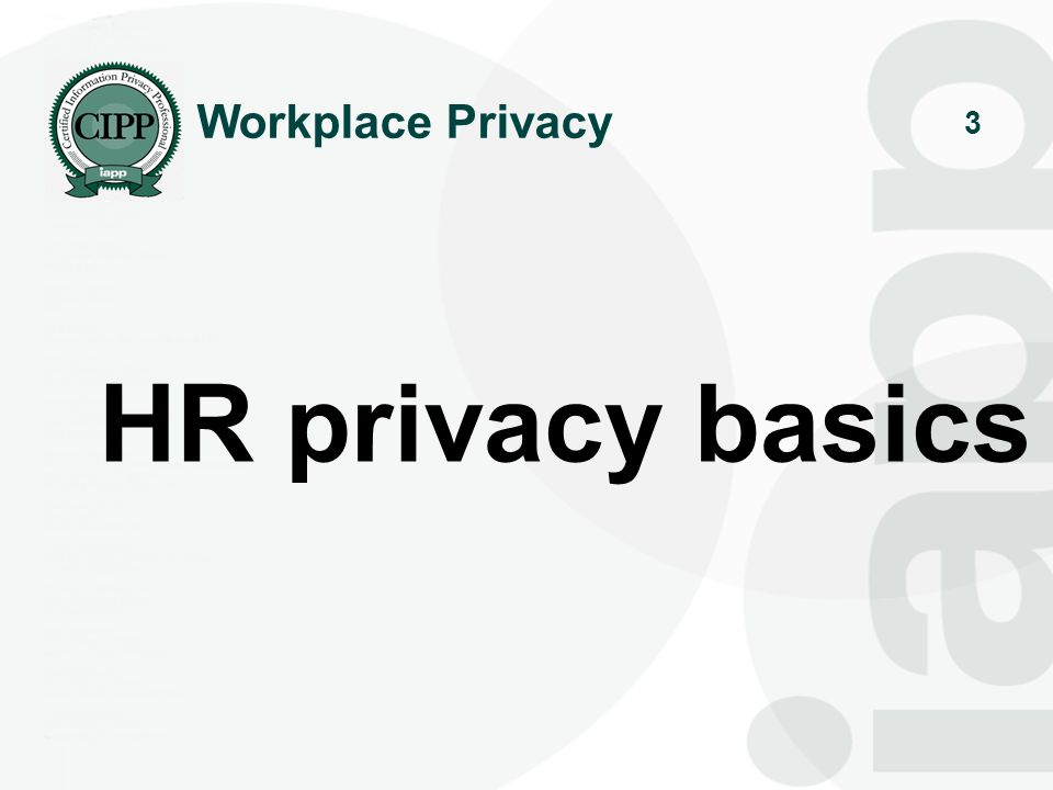 Workplace Privacy HR privacy basics