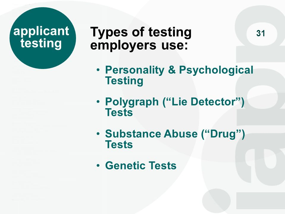 Types of testing employers use:
