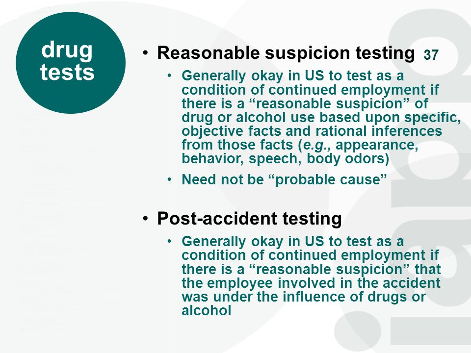 drug tests Reasonable suspicion testing Post-accident testing