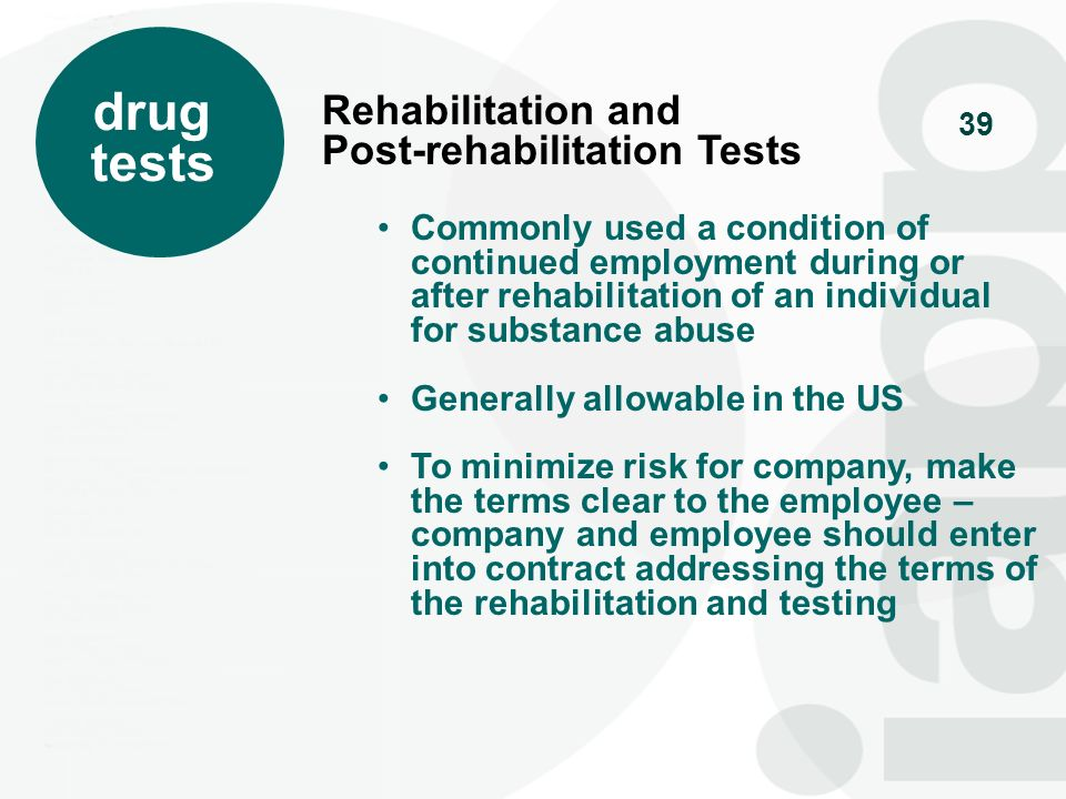 drug tests Rehabilitation and Post-rehabilitation Tests