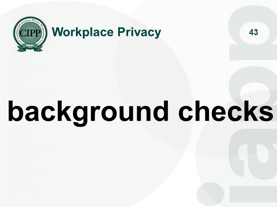 Workplace Privacy background checks