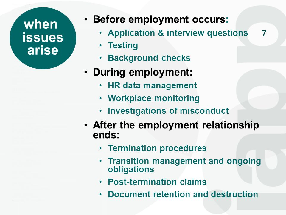 when issues arise Before employment occurs: During employment:
