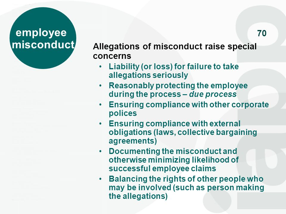 employee misconduct Allegations of misconduct raise special concerns