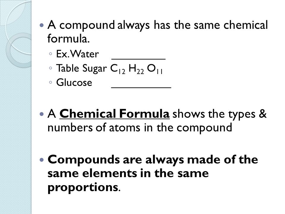 Chapter 4 the structure of matter ppt download a compound always has the same chemical formula urtaz Image collections