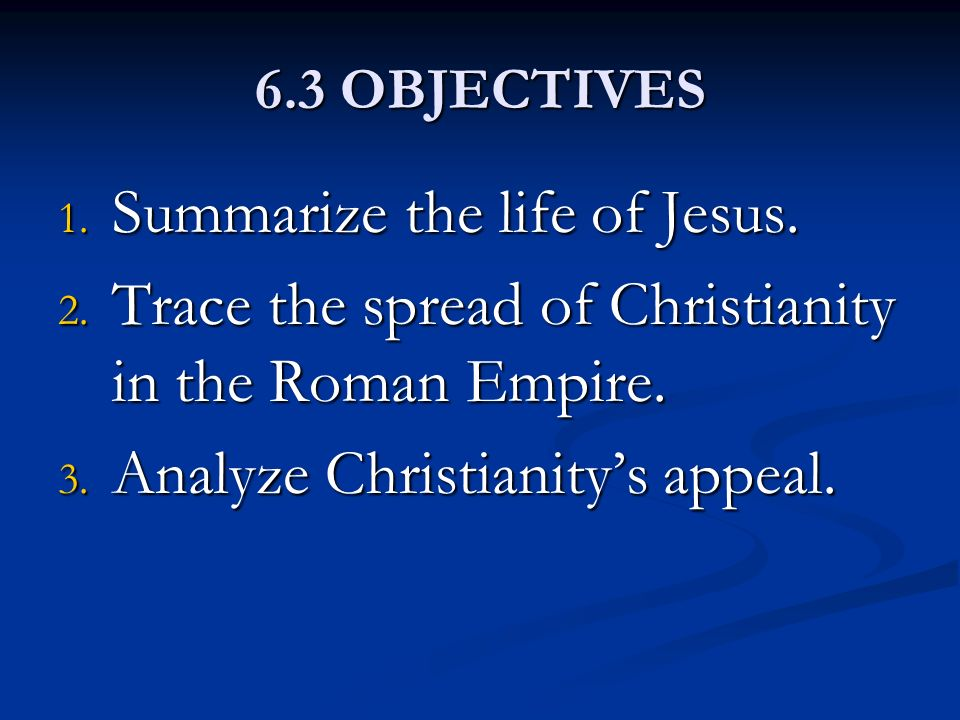 Summarize the life of Jesus.