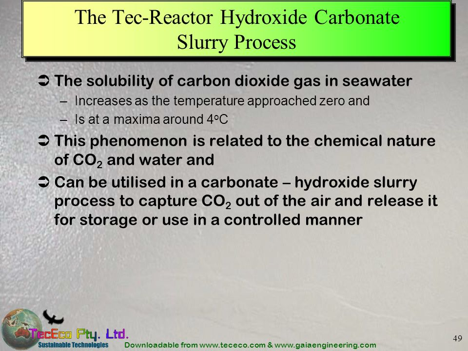 The Tec-Reactor Hydroxide Carbonate Slurry Process