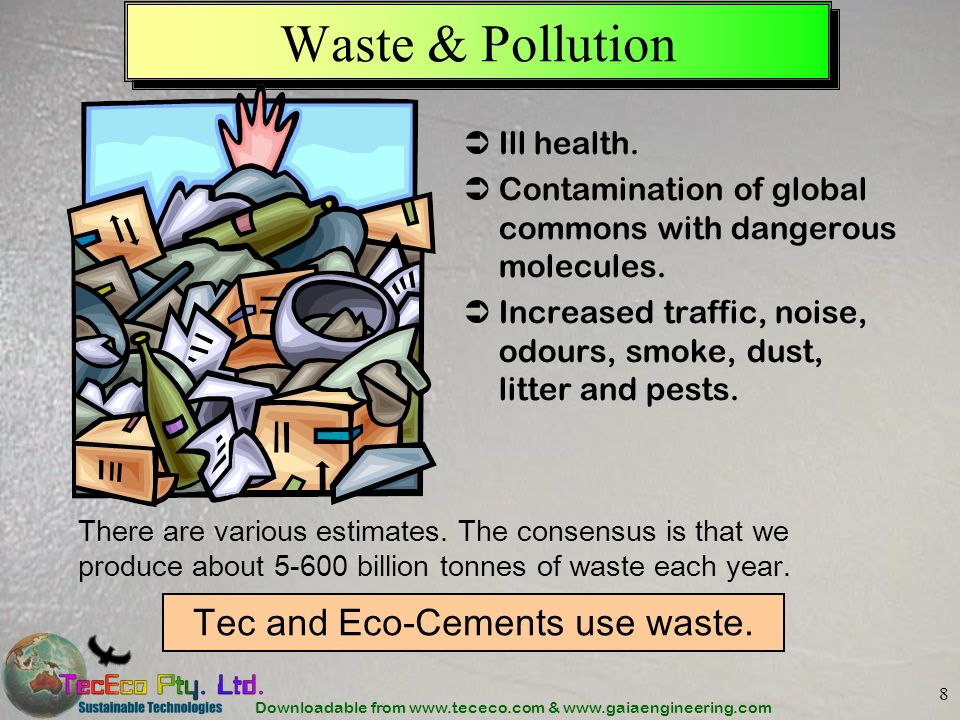 Tec and Eco-Cements use waste.