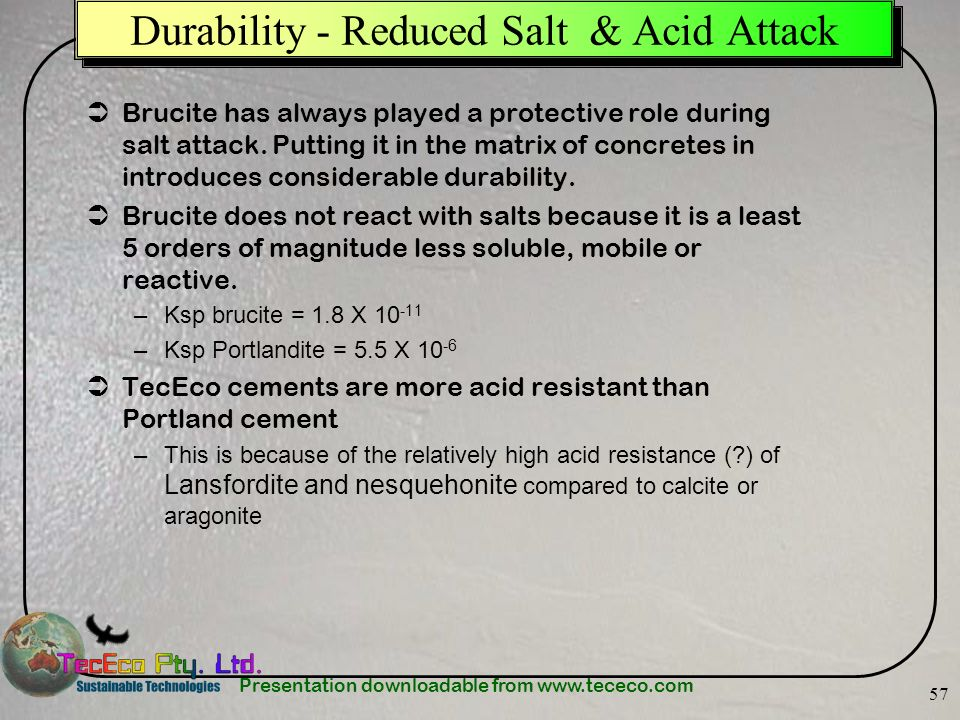 Durability - Reduced Salt & Acid Attack