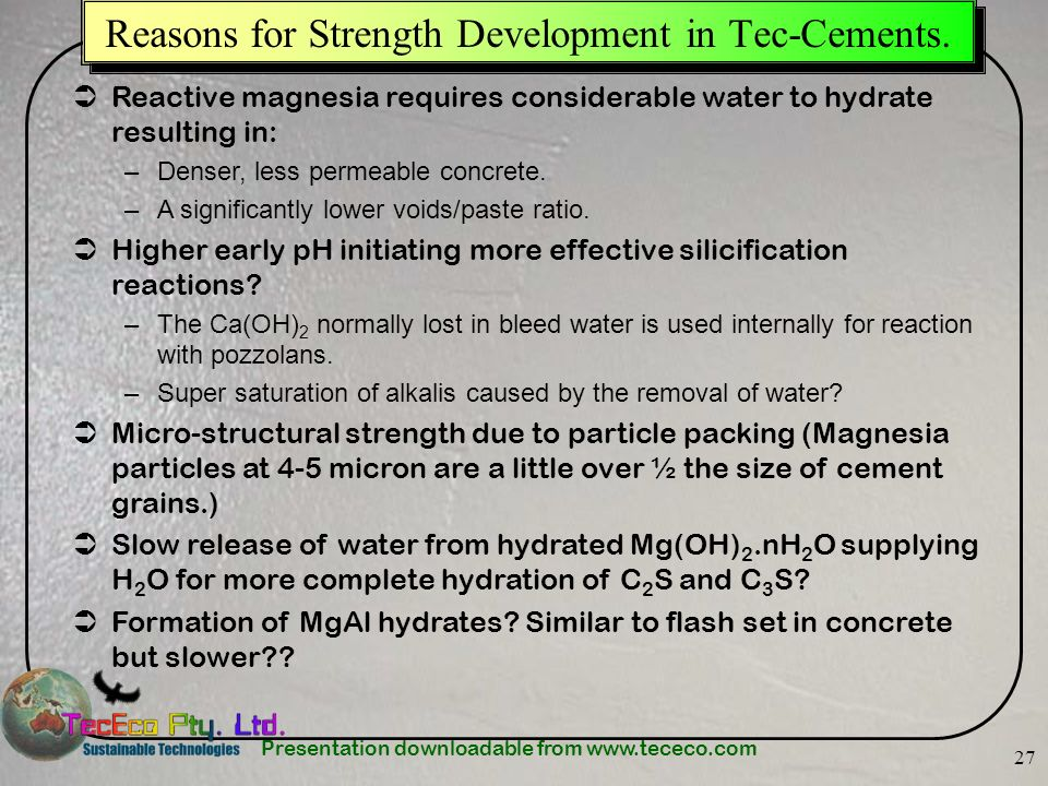Reasons for Strength Development in Tec-Cements.