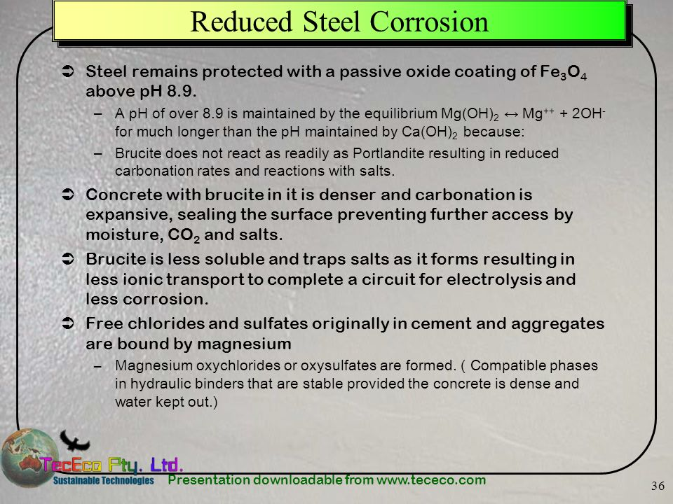 Reduced Steel Corrosion