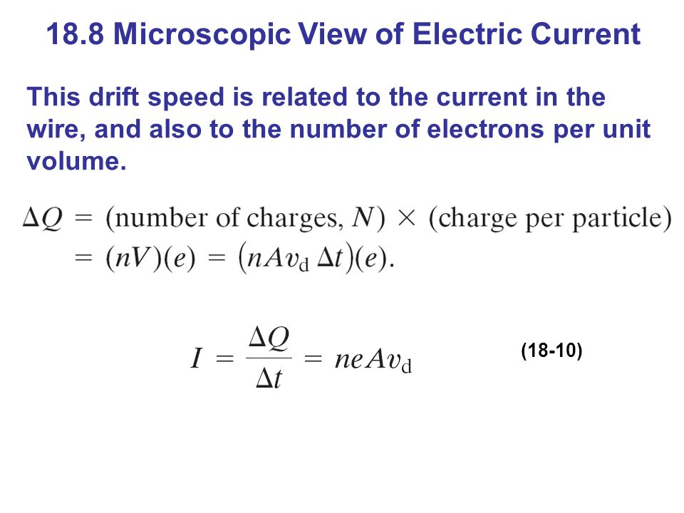 18.8 Microscopic View of Electric Current