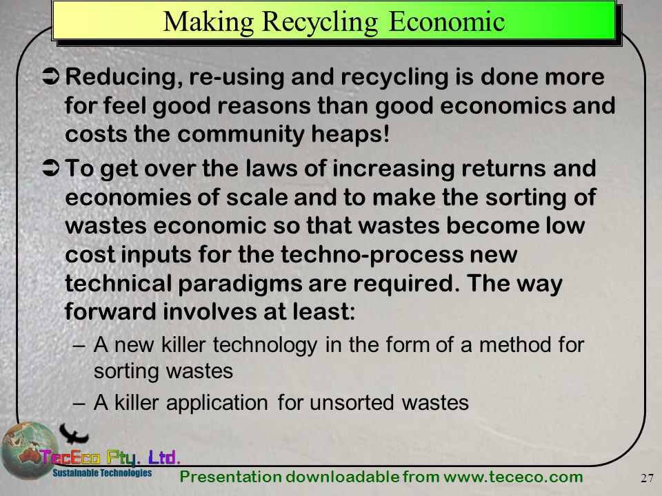 Making Recycling Economic