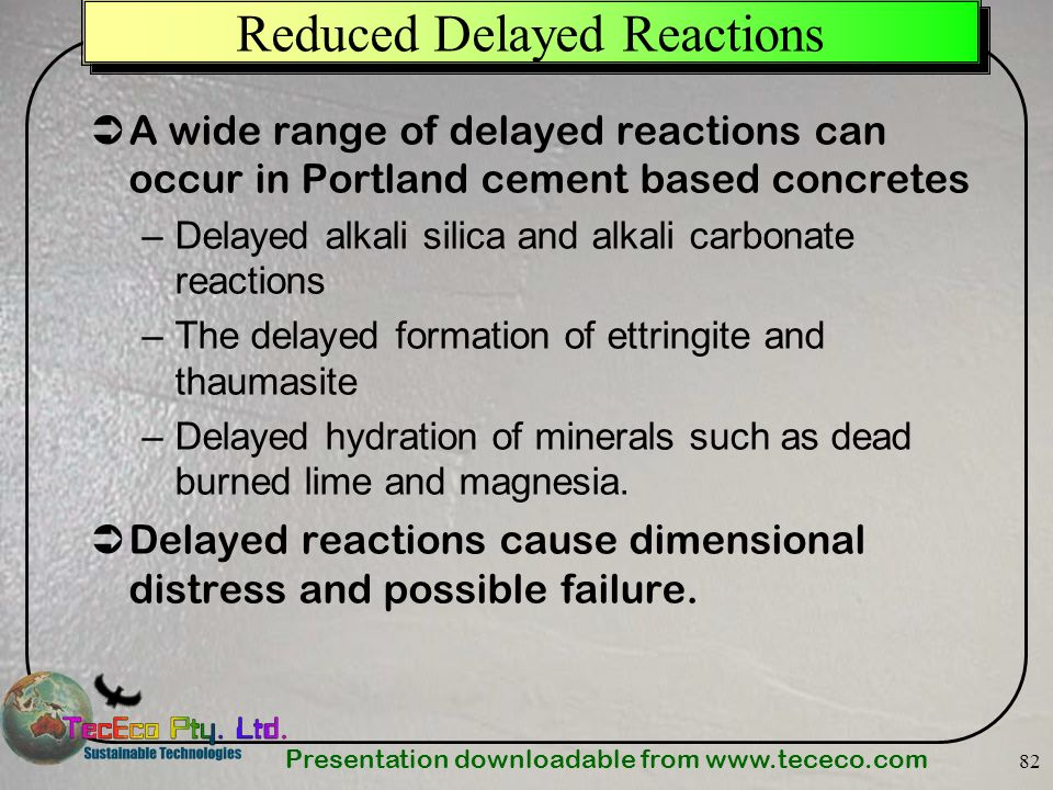 Reduced Delayed Reactions