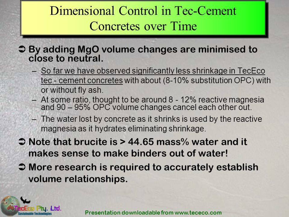 Dimensional Control in Tec-Cement Concretes over Time