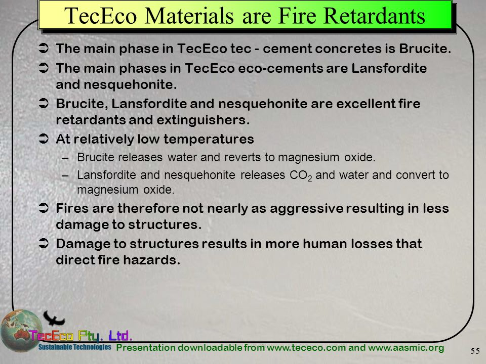 TecEco Materials are Fire Retardants