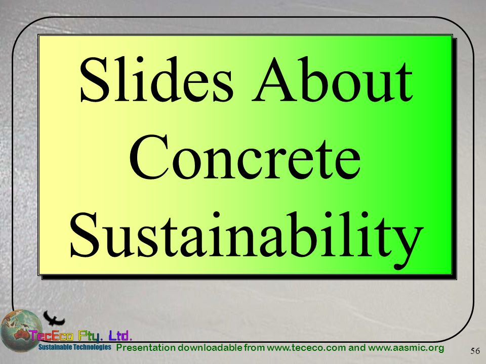 Slides About Concrete Sustainability
