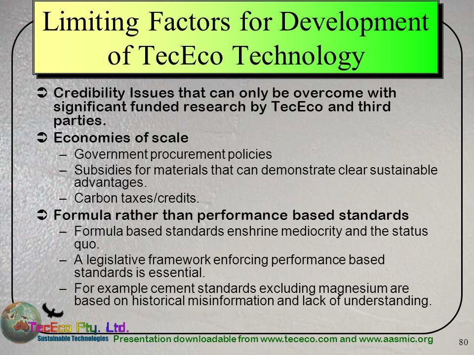 Limiting Factors for Development of TecEco Technology
