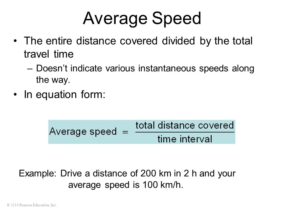 Average Speed The entire distance covered divided by the total travel time. Doesn't indicate various instantaneous speeds along the way.