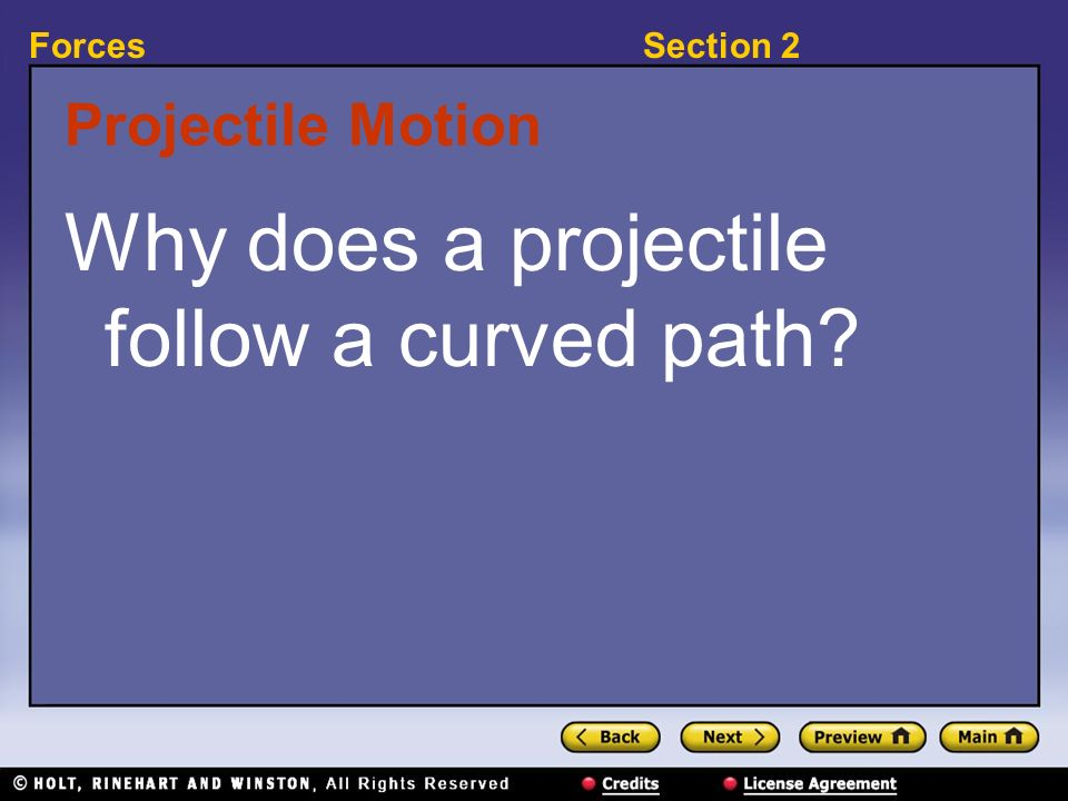 Why does a projectile follow a curved path
