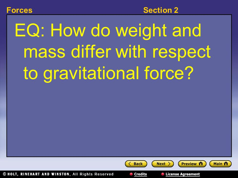 EQ: How do weight and mass differ with respect to gravitational force