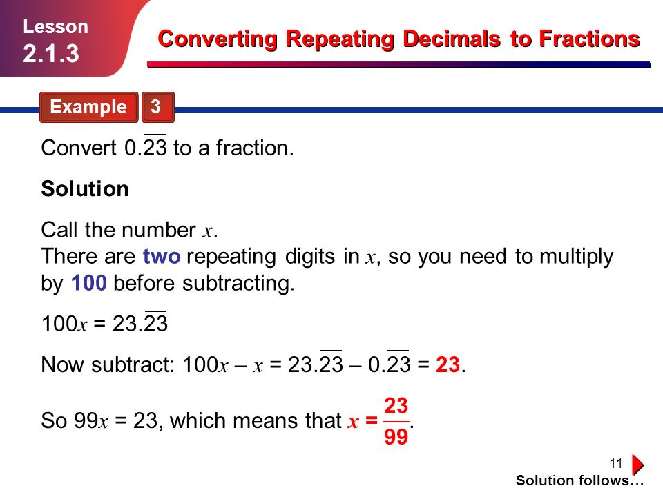 2 1 3 Converting Repeating Decimals To Fractions