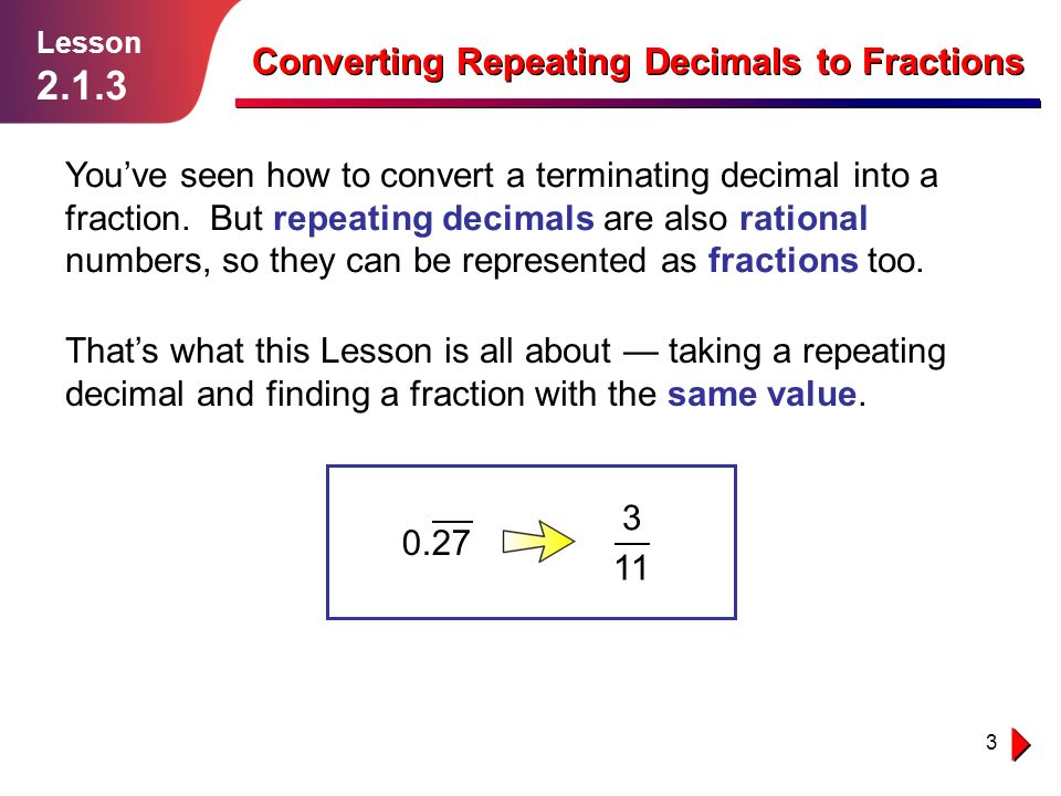 Converting Repeating Decimals to Fractions - ppt video online download