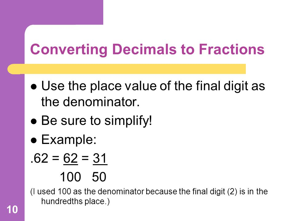 Converting Fractions To Decimals Decimals To Fractions Ppt Download
