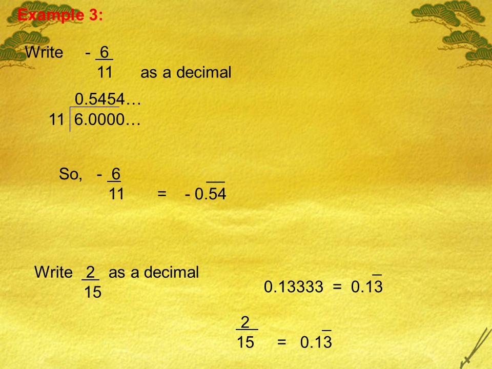 Example 3 Write As A Decimal So 6 __