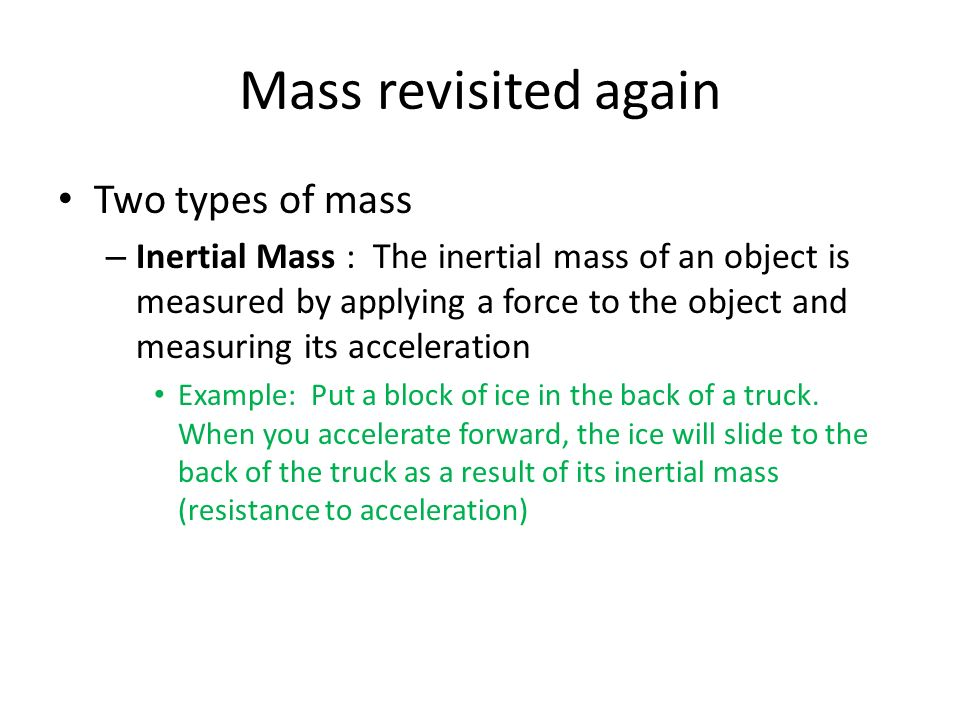 Mass revisited again Two types of mass