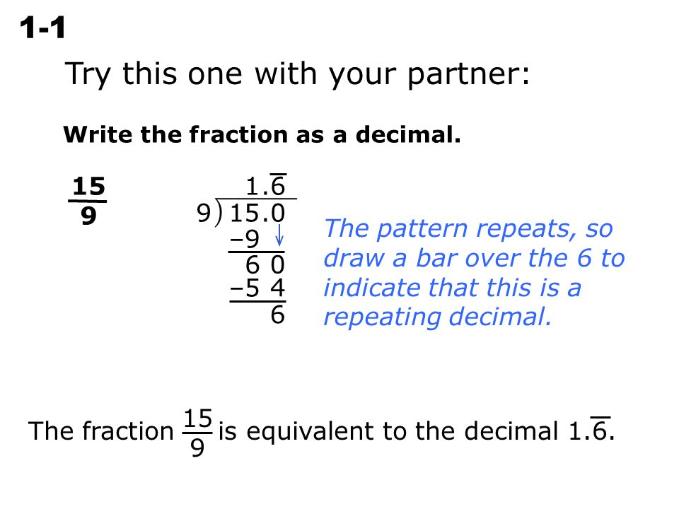 simplest form 9/15  Write each decimal as a fraction in simplest form. – 9 ...