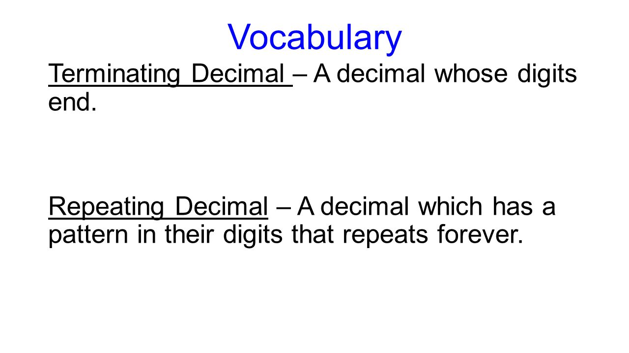 2-1 terminating and repeating decimals - ppt download