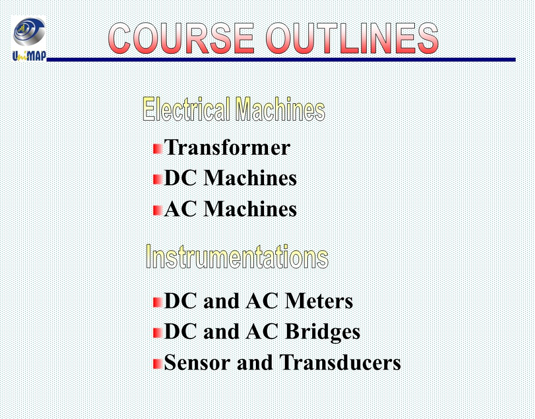 Electrical System Technology Ppt Video Online Download Ac Bridge Circuits Metering Electronics Textbook 3 Sensor And Transducers Course Outlines Machines Transformer Dc