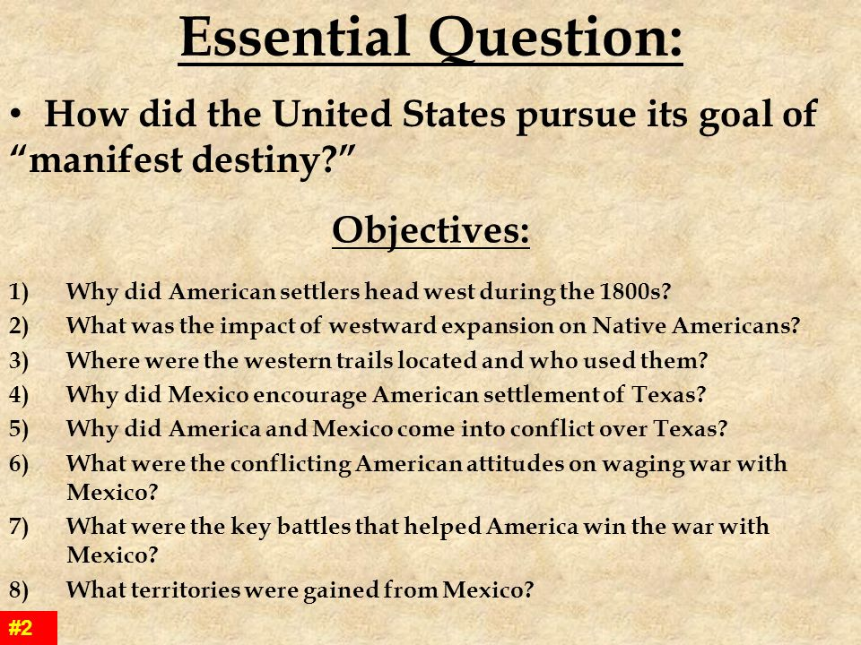 Essential Question How Did The United States Pursue Its Goal Of Manifest Destiny Objectives: Manifest Destiny Worksheet At Alzheimers-prions.com