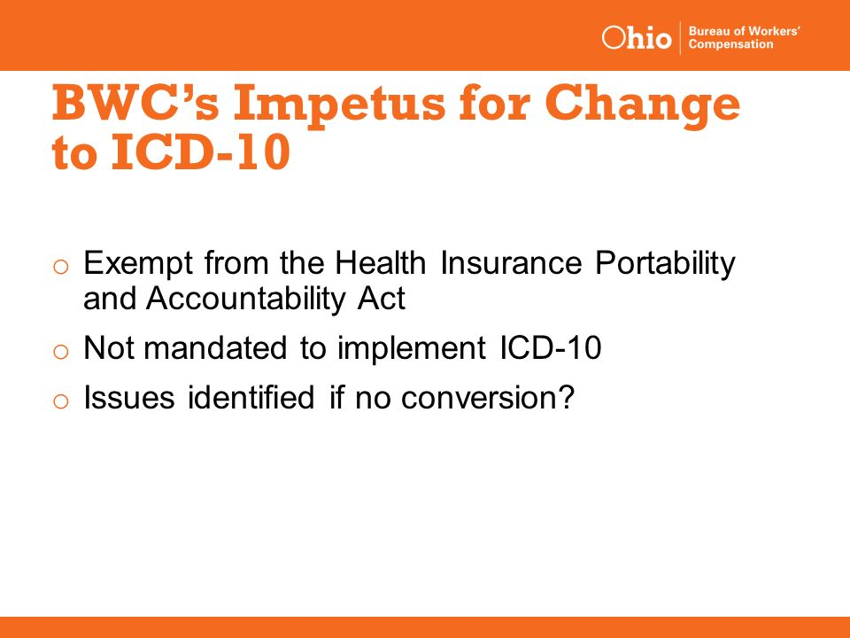 ICD 10 Coding in the Workers pensation Industry Why Change