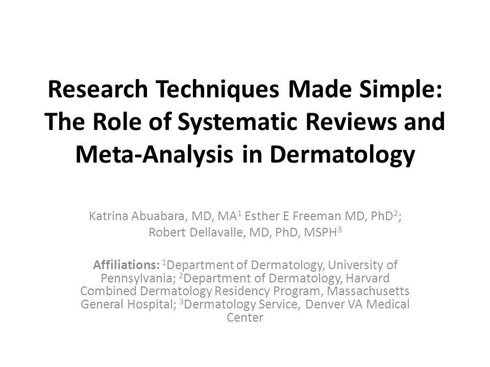 Research Techniques Made Simple: The Role of Systematic Reviews and Meta-Analysis in Dermatology