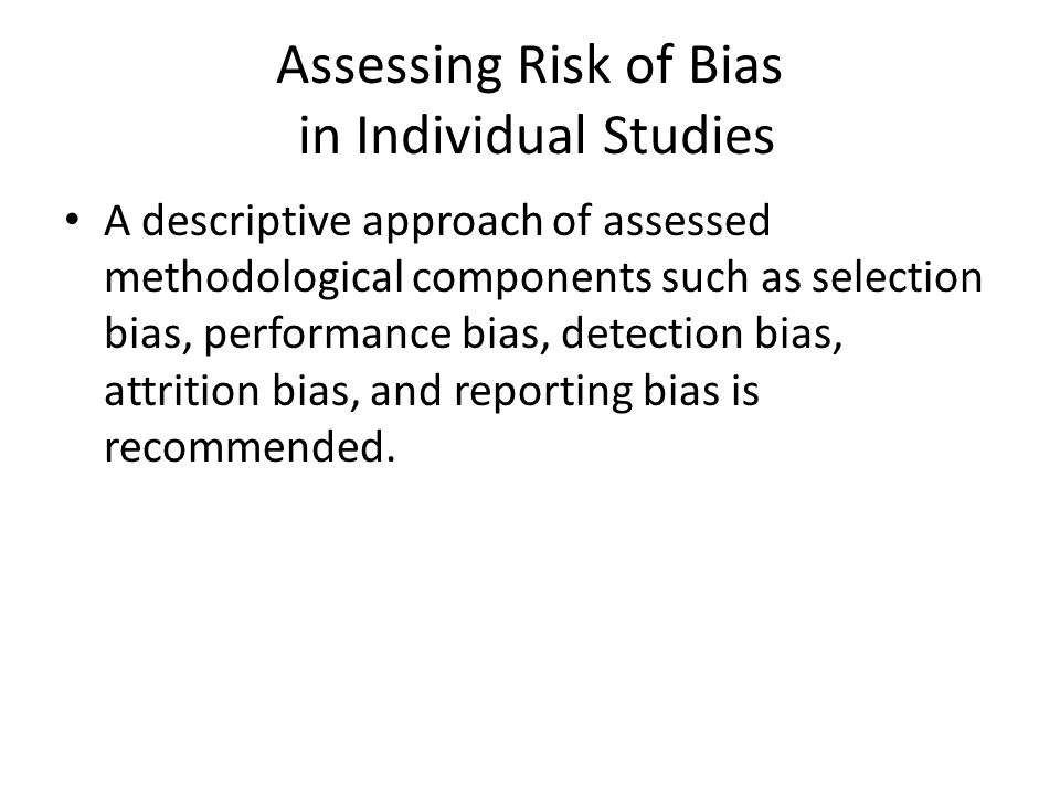 Assessing Risk of Bias in Individual Studies