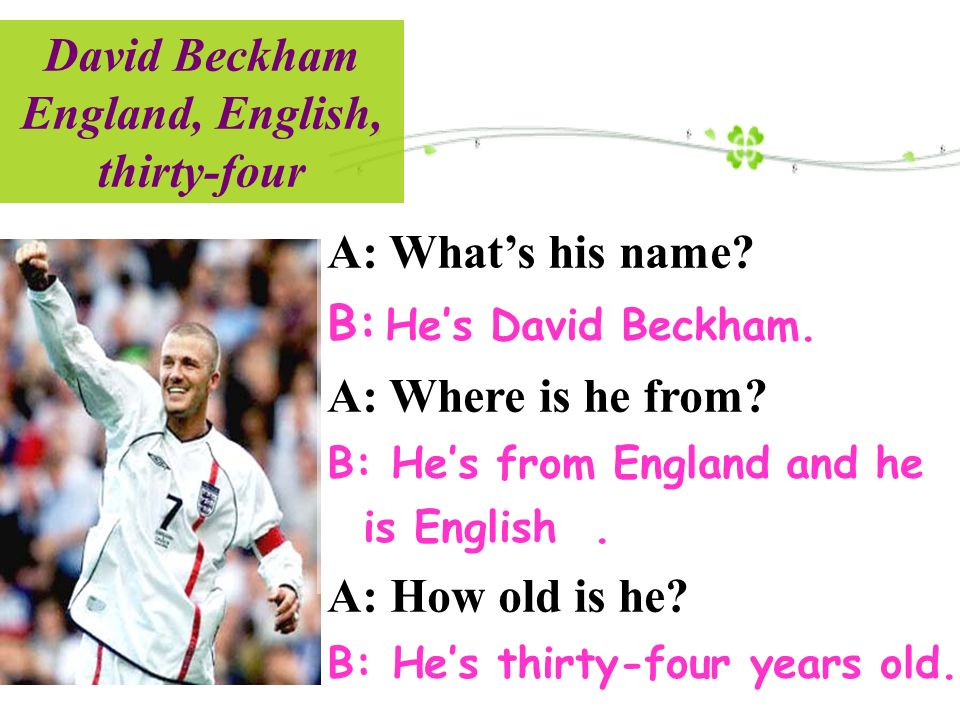 David Beckham England, English, thirty-four