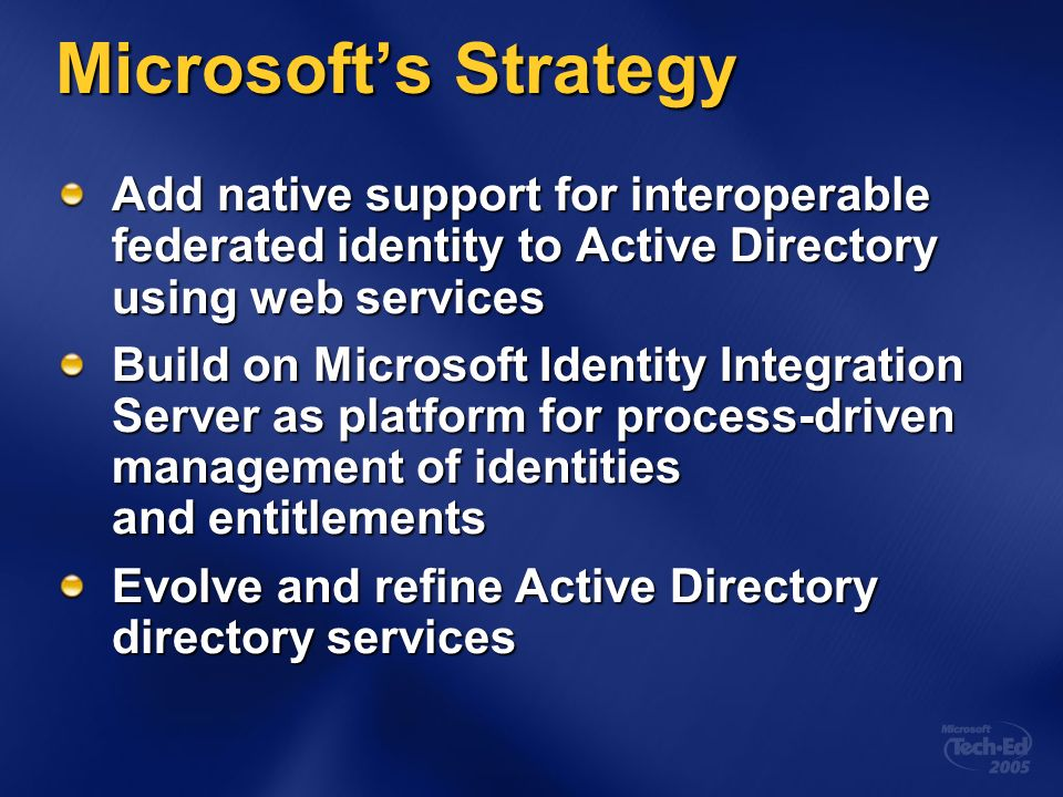 Microsoft's Identity Management Strategy and Roadmap - ppt