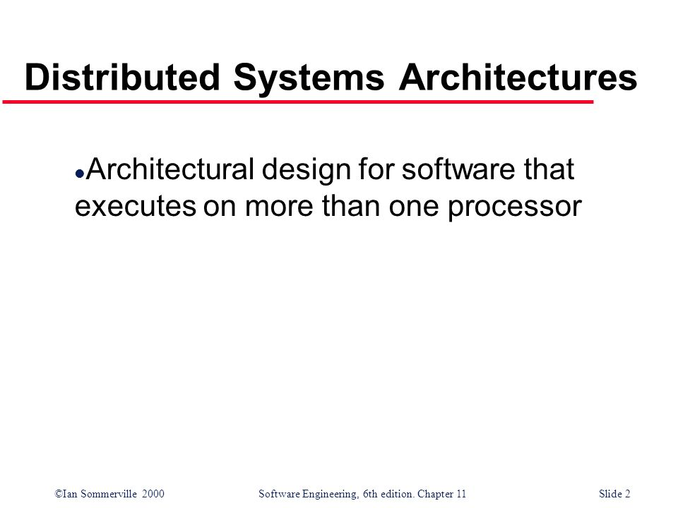 Distributed Systems Architectures
