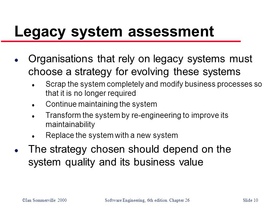 Legacy system assessment