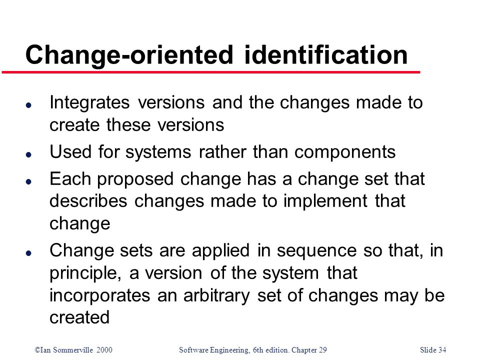 Change-oriented identification